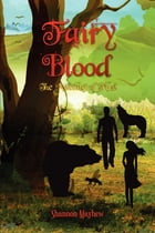 Fairy Blood: The Meeting of Five by Shannon Mayhew