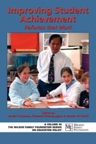 Improving Student Achievement: Reforms that Work by Lewis C. Solmon