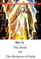 The Book Of The Religion Of Faith by Ralph Thomas Hotchkin Griffith