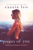 Pieces of You: A Scorching Hot Feel-Good Summer Romance Read by Cassia Leo