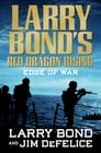 Larry Bond's Red Dragon Rising: Edge of War Cover Image