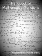 Handbook of Mathematical Functions: With Formulas, Graphs, and Mathematical Tables by Milton Abramowitz