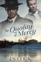 The Quality of Mercy by J.S. Cook
