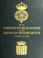 The Strife of the Roses and Days of the Tudors in the West [Illustrated] by William Henry Hamilton Rogers