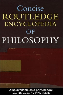 Book Concise Routledge Encyclopedia of Philosophy by Craig, Edward