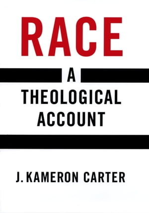 Race A Theological Account