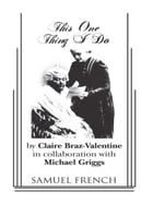 This One Thing I Do by Claire Braz Valentine