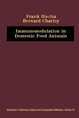 Book Immunomodulation in Domestic Food Animals: Advances in Veterinary Science and Comparative Medicine by Charley, Bernald