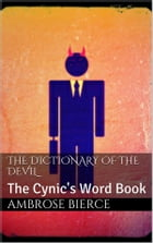 The Dictionary of the Devil by Ambrose Bierce