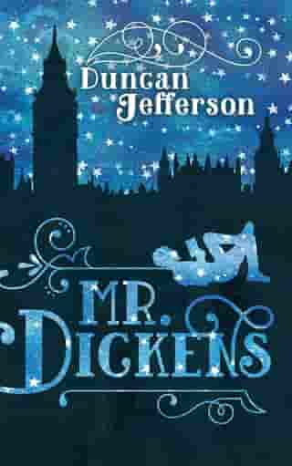 Mr Dickens by Duncan Jefferson