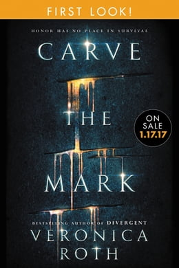 Book Carve the Mark: First Look by Veronica Roth