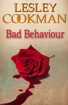 Bad Behaviour by Lesley Cookman