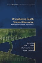 Strengthening Health System Governance: Better Policies, Stronger Performance