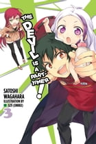 The Devil Is a Part-Timer!, Vol. 3 (light novel) by Satoshi Wagahara