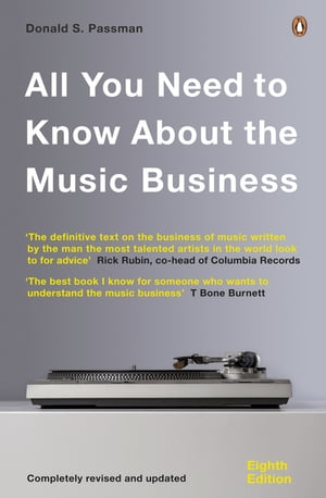 All You Need to Know About the Music Business Eighth Edition