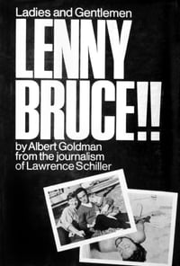 Ladies and Gentlemen, Lenny Bruce!!