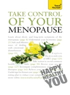 Take Control of Your Menopause: Teach Yourself by Janet Wright