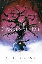 The Garden of Eve by K. L. Going