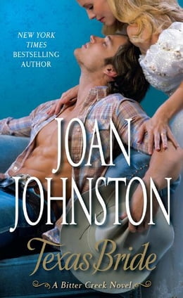 Book Texas Bride: A Bitter Creek Novel by Joan Johnston