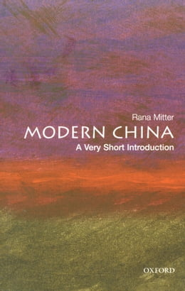 Book Modern China: A Very Short Introduction by Rana Mitter