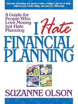 Book I Hate Financial Planning by Olson, Suzanne