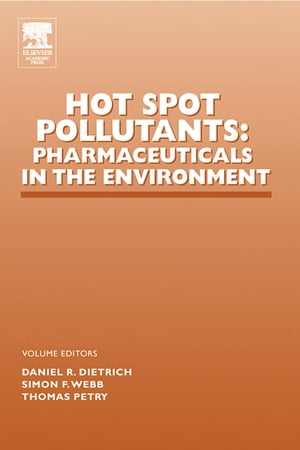 Hot Spot Pollutants: Pharmaceuticals in the Environment