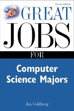 Book Great Jobs for Computer Science Majors 2nd Ed. by Goldberg, Jan