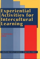 Experiential Activities for Intercultural Learning by H. Ned Seelye