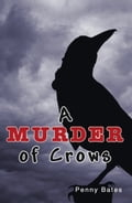 A Murder of Crows 102a9440-fa94-4fef-a1a9-9eb36754dae7