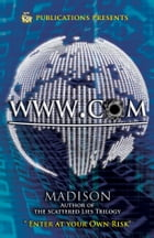 WWW.COM (5 Star Publications Presents) by Madison