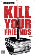 Kill Your Friends d70890a7-5464-4a87-85d4-e67c1c1f7049