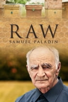 Raw: A Peter Day Story by Samuel Paladin