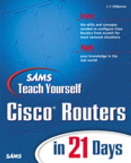 Book Sams Teach Yourself Cisco Routers in 21 Days by Jerome F. DiMarzio