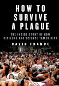 How to Survive a Plague 7ec5992b-77a1-43e1-ba2d-908b1b8fda81