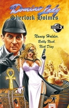 Domino Lady & Sherlock Holmes #2 by Nancy Holder