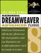 Macromedia Dreamweaver 8 Advanced for Windows and Macintosh: Visual QuickPro Guide by Lucinda Dykes