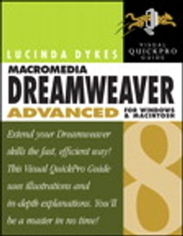 Book Macromedia Dreamweaver 8 Advanced for Windows and Macintosh: Visual QuickPro Guide by Lucinda Dykes