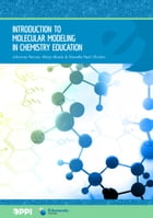 Introduction to Molecular Modeling in Chemistry Education by Johannes Pernaa