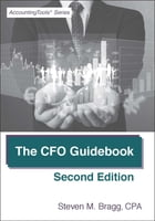 The CFO Guidebook: Second Edition by Steven Bragg