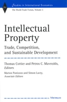 Intellectual Property: Trade, Competition, and Sustainable Development The World Trade Forum…
