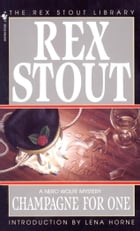 Champagne for One by Rex Stout
