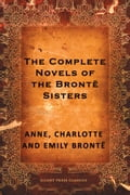 The Complete Novels of the Bronte Sisters 0d1d26e7-b798-452e-816e-a59c63134bba