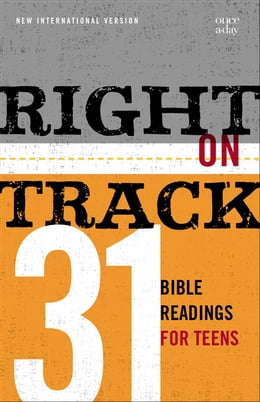 Book Right on Track: 31 Bible Readings for Teens by Zondervan