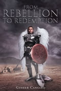 From Rebellion To Redemption e3e9b753-366f-4022-a72a-faaa47605166