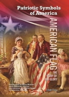 American Flag: The Story of Old Glory by Joseph Ferry