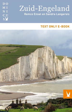 Zuid-Engeland: Text only e-book by Remco Ensel
