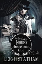 Perilous Journey of the Not-So-Innocuous Girl Cover Image
