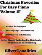 Christmas Favorites for Easy Piano Volume 1 F by Silver Tonalities