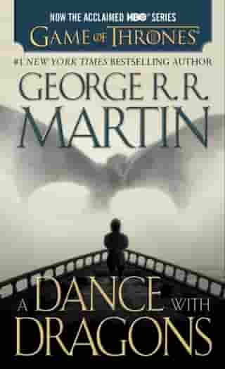 A Dance with Dragons: A Song of Ice and Fire: Book Five by George R. R. Martin