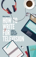 How To Write For Television 7th Edition bcd64abd-5f5c-4eb7-919d-250e881a58d6